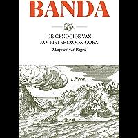 Banda: De genocide van Jan Pieterszoon Coen