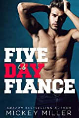 Five Day Fiancé (Brewer Brothers Book 3) Kindle Edition