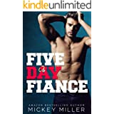 Five Day Fiancé (Brewer Brothers Book 3)