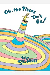 Oh, the Places You'll Go!   Hardcover