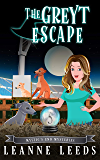 The Greyt Escape (Mystic's End Mysteries Book 5)