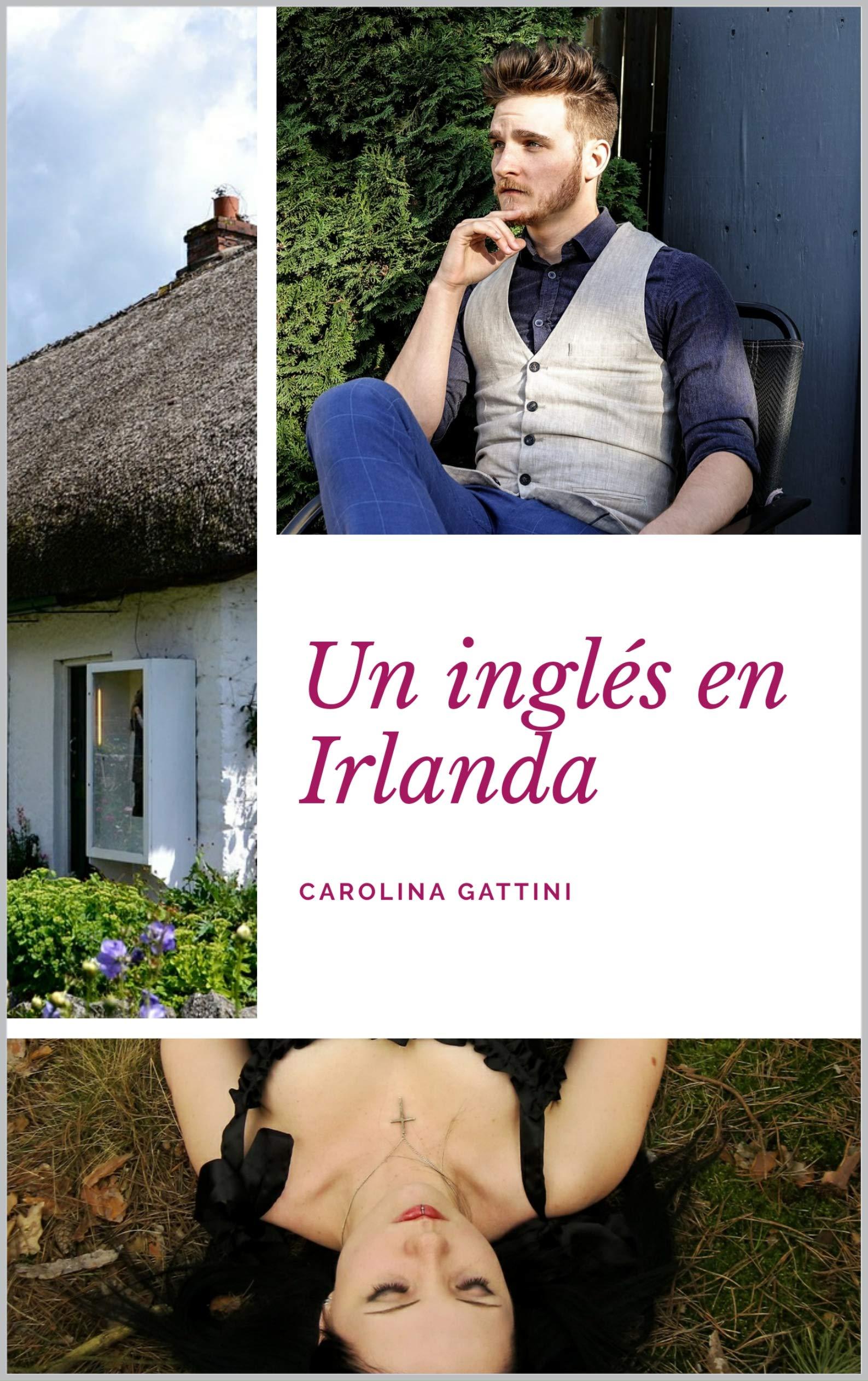 Un inglés en Irlanda. por Carolina Gattini