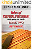 Tales of Corporal Punishment: Book Two: teen spanking stories