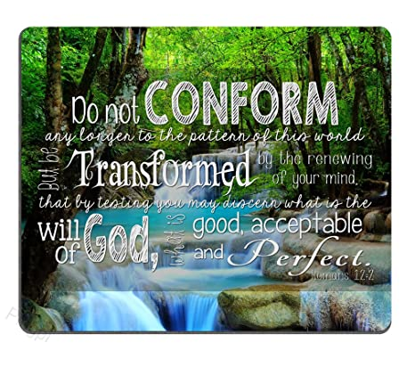Christian Inspirational Quotes Bible Verses Scripture Mouse Pad, Do not  conform any longer to the ways of this world but be transformed by the  renewal ...
