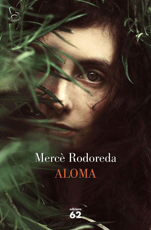 Aloma (50 anys) (Catalan Edition) eBook: Rodoreda, Mercè: Amazon ...