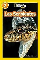 Las Serpientes = Snakes (Libros De National