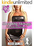 Shopping Menage (The Futa Boutique 1)