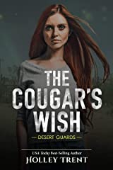 The Cougar's Wish (Desert Guards Book 4) Kindle Edition