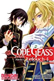 Code Geass: Lelouch of the Rebellion, Vol. 4 (v. 4)