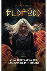 Eldfödd : Vi är döttrarna till häxorna de inte brände (Swedish Edition) Kindle Edition