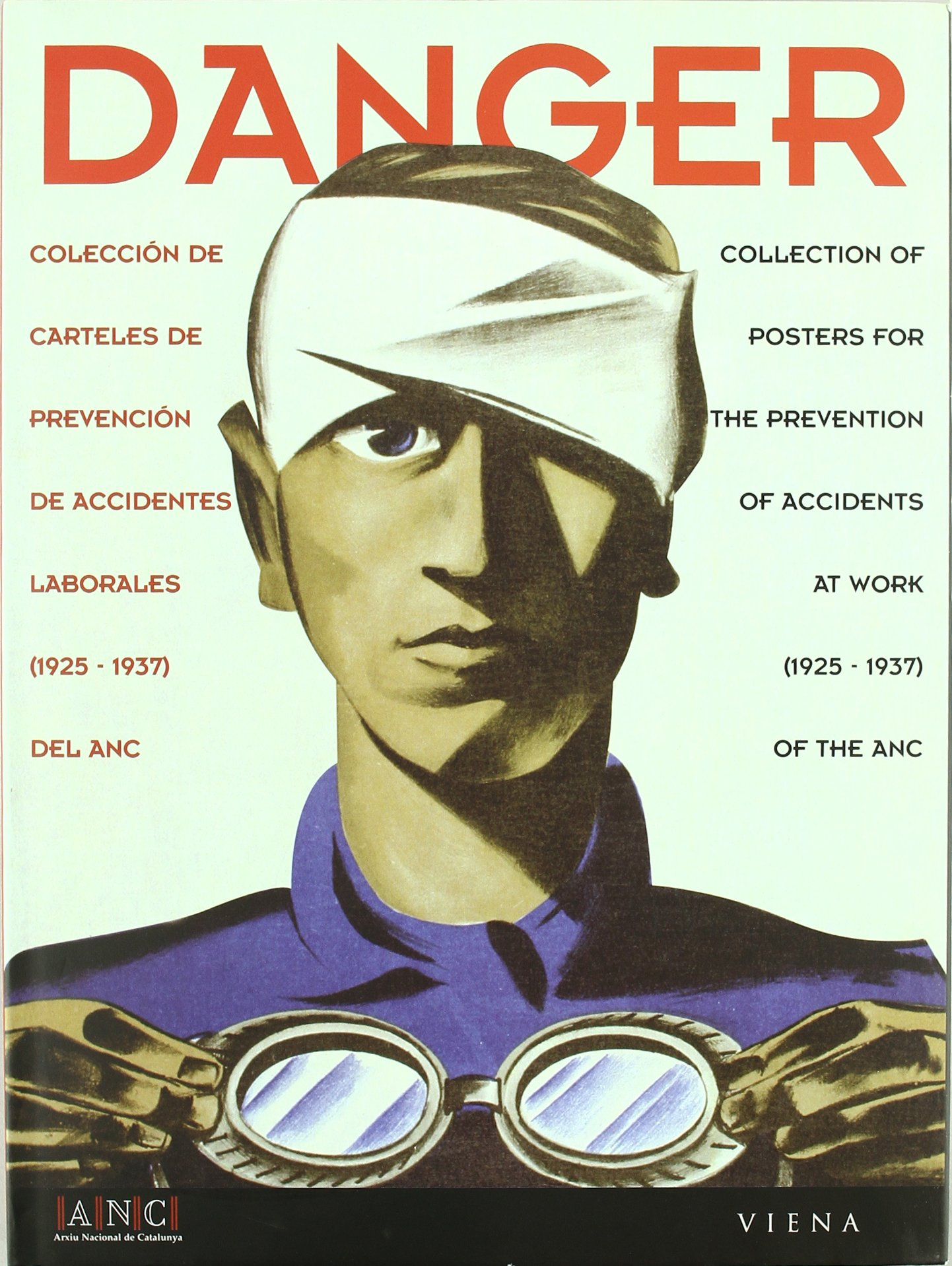 DANGER: COLECCION DE CARTELES DE PREVENCION DE ACCIDENTES ...