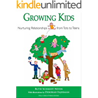 Growing Kids: Nurturing relationships from tots to teens