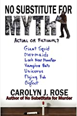 No Substitute for Myth (Subbing isn't for Sissies Book 4)