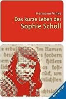 Das Kurze Leben Der Sophie Scholl (Ravensburger