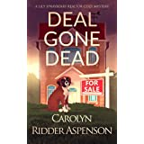 Deal Gone Dead: A Lily Sprayberry Realtor Cozy Mystery (The Lily Sprayberry Realtor Cozy Mystery Series Book 1)