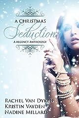 A Christmas Seduction Kindle Edition