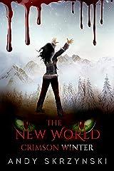 The New World: Crimson Winter Kindle Edition