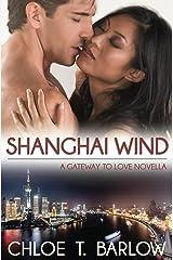 Shanghai Wind: A Gateway to Love Novella Kindle Edition