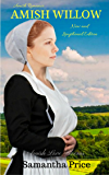Amish Willow (New and Lengthened Edition): Amish Romance (Amish Love Blooms Book 6)