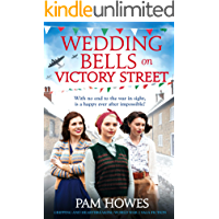 Wedding Bells on Victory Street: Gripping and heartbreaking World War 2 saga fiction (The Bryant Sisters)