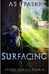 Surfacing (Sister Seekers Book 4) Kindle Edition