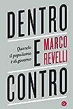 Dentro e contro: Quando il populismo è di governo