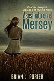 Asesinato en el Mersey (Spanish Edition)