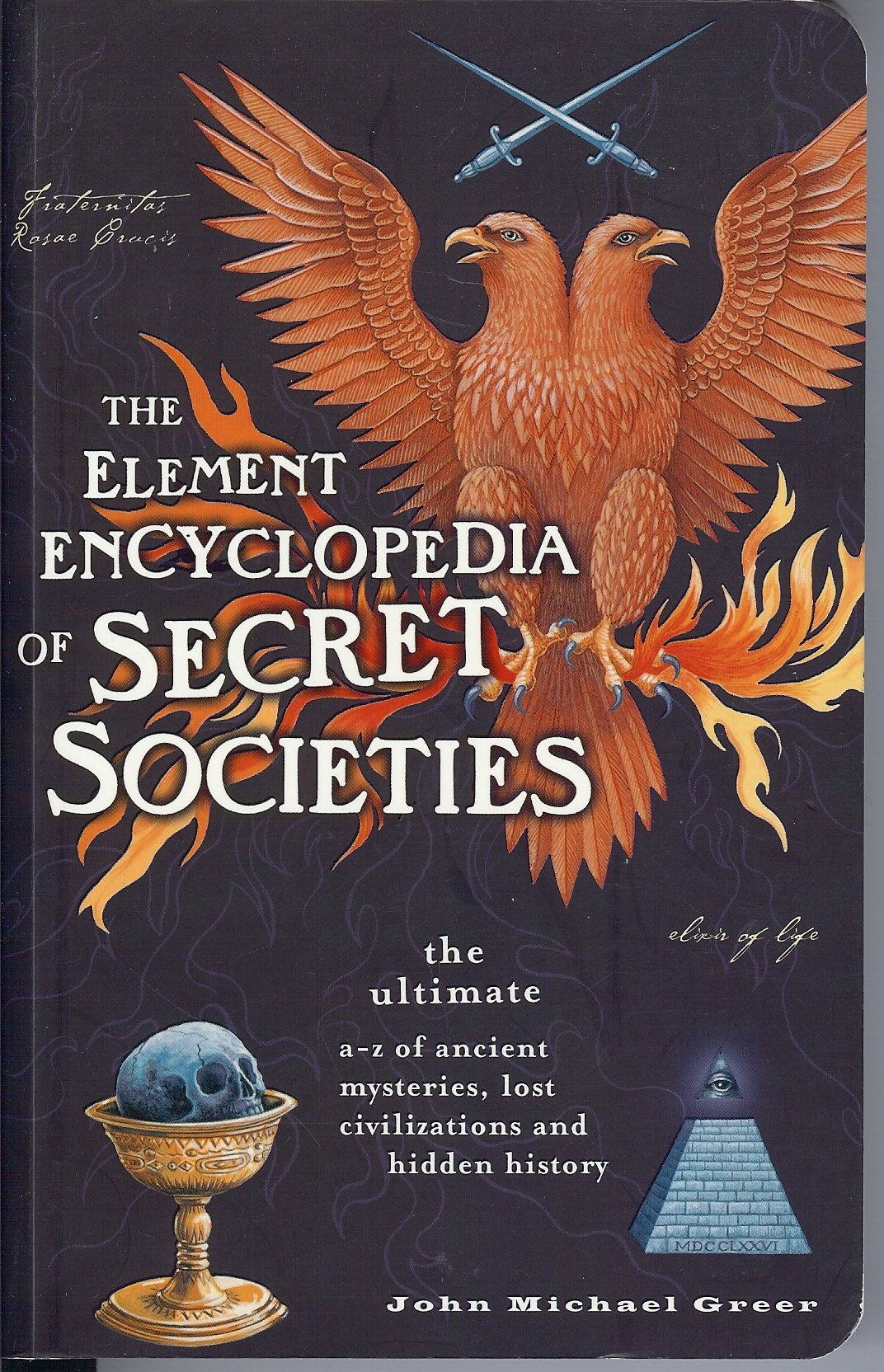 The Element Encyclopedia Of Secret Societies John Michael Greer