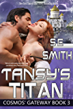 Tansy's Titan: Science Fiction Romance (Cosmos' Gateway Book 3)