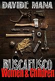 BUSCAFUSCO: Women & Children (English Edition)