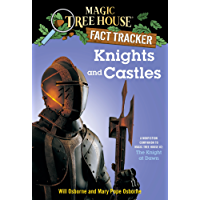Knights and Castles: A Nonfiction Companion to Magic Tree House #2: The Knight at Dawn (Magic Tree House (R) Fact Tracker)