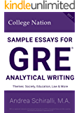 Sample Essays for GRE® 2017 Analytical Writing: Society, Education, Law & More (Sample Essays for GRE® Analytical Writing Book 1)