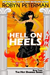 Hell On Heels (Hot Damned Series, Book 3) Kindle Edition