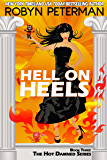Hell On Heels (Hot Damned Series, Book 3)