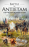 Battle of Antietam: A History From Beginning to End (English Edition)