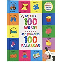 My First 100 Words - Mis Primeras 100 Palabras: Spanish/English First Words Book