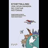 Storytelling: uma nova maneira de contar histórias