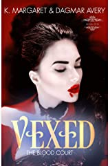 Vexed (The Blood Court Book 1) Kindle Edition