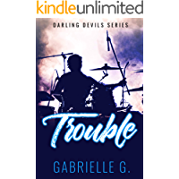 Trouble: A Friends to Lovers Rockstar Romance (Darling Devils Series Book 2) book cover