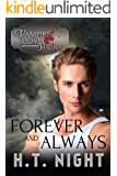 Forever and Always (Vampire Love Story Book 3) (English Edition)