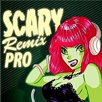 Scary Remix Pro