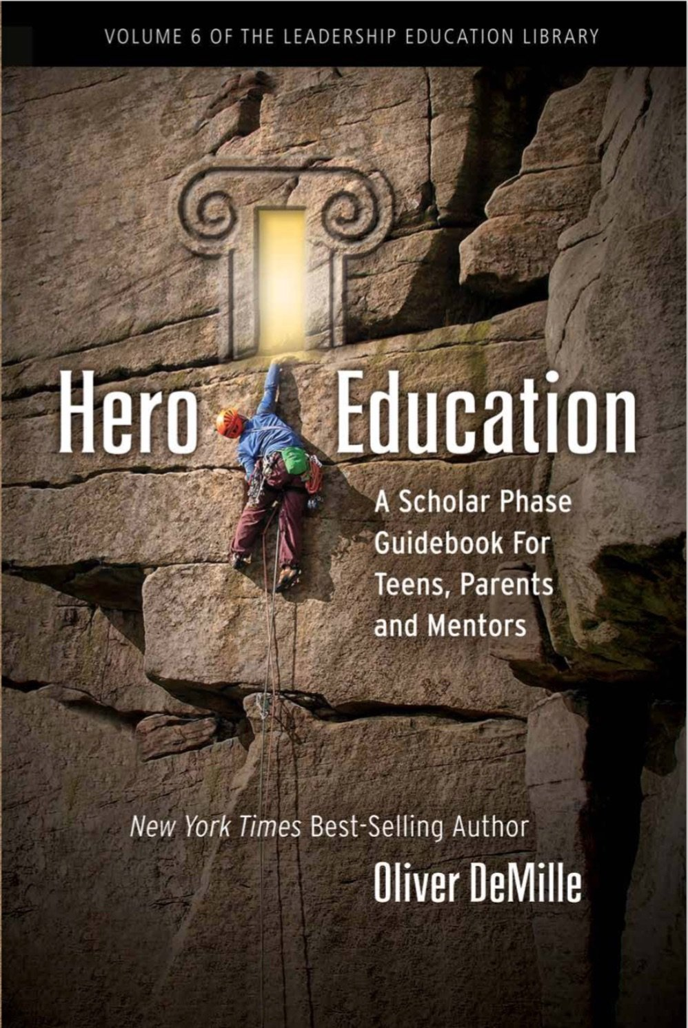 Read Online Hero Education: A Scholar Phase Guidebook for Teens, Parents and Mentors pdf epub