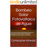 Bombeo Solar Fotovoltaico de Agua: Cómo hacer Sistemas