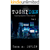 Toshiden: Exploring Japanese Urban Legends: Volume One