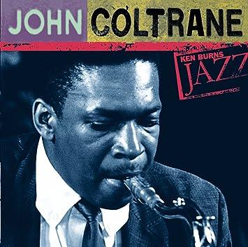 John coltrane ken burns jazz collection john coltrane amazon ken burns jazz collection john coltrane stopboris Image collections