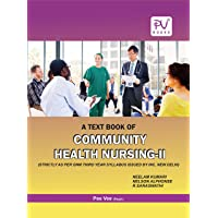 PV COMMUNITY HEALTH NURSING II (GNM 3RD YEAR STUDENTS)LATEST EDITION