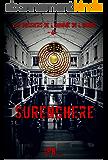 SURENCHERE (les dossiers de l'homme de l'ombre t. 4)