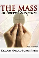 The Mass in Sacred Scripture Kindle Edition