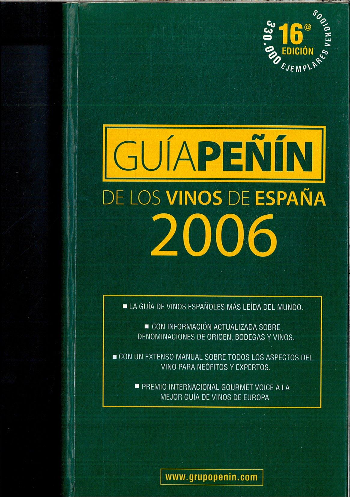 Guia peñin 2006 de los vinos de España: Amazon.es: Peñin, Jose: Libros