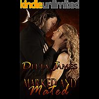 Marked and Mated: An Alpha Shifter Romance (Wayward Mates Book 2) (English Edition)